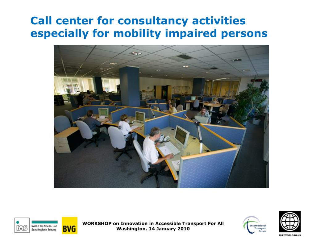 Call center for consultancy activities especially for mobility impaired persons