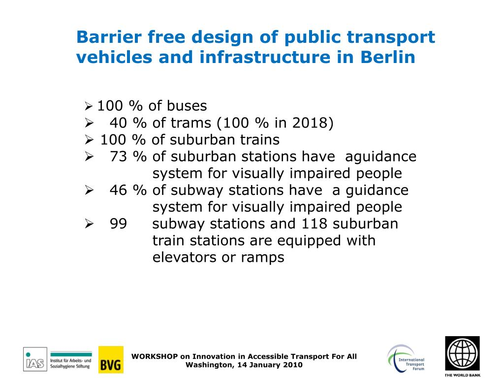 Barrier free design of public transport vehicles and infrastructure in Berlin