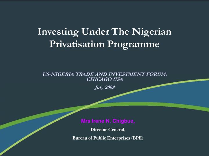 impact of privatisation in nigeria Ii the problem on privatization of federal parastatals in nigeria, a study of nigerian telecommunications limited (nitel) and its subsidiary, nigeria mobile telecommunications limited (m-tel.