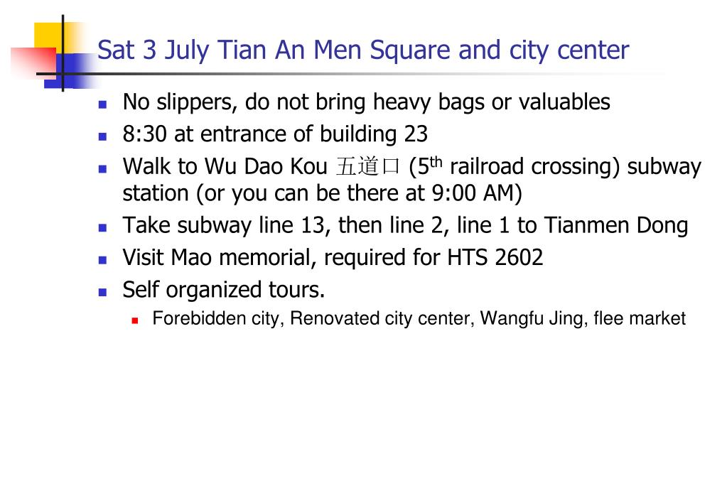 Sat 3 July Tian An Men Square and city center
