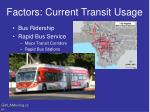 factors current transit usage