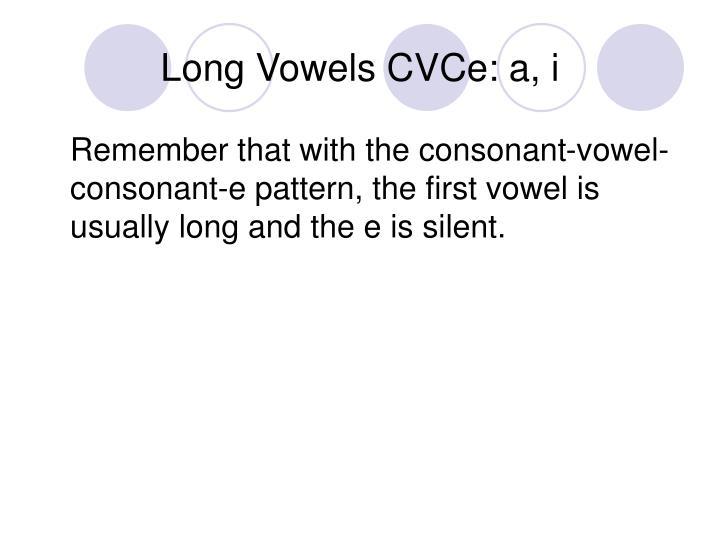 Long vowels cvce a i1