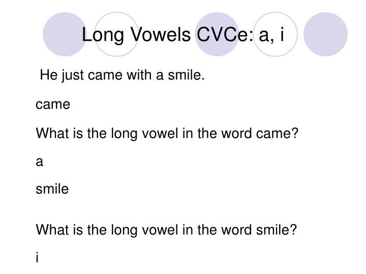 Long vowels cvce a i2