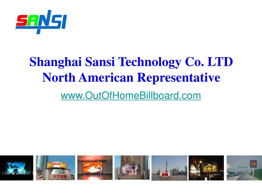 shanghai sansi technology co ltd north american representative l.