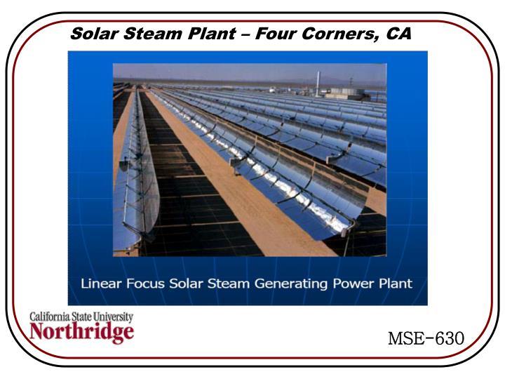 Solar Steam Plant – Four Corners, CA