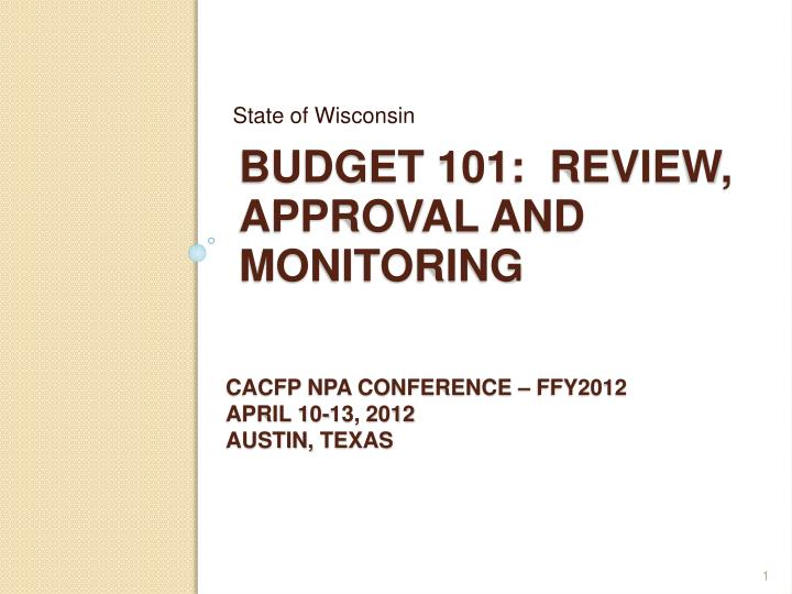 budget 101 review approval and monitoring n.