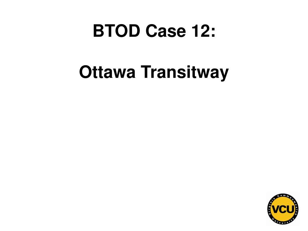 BTOD Case 12: