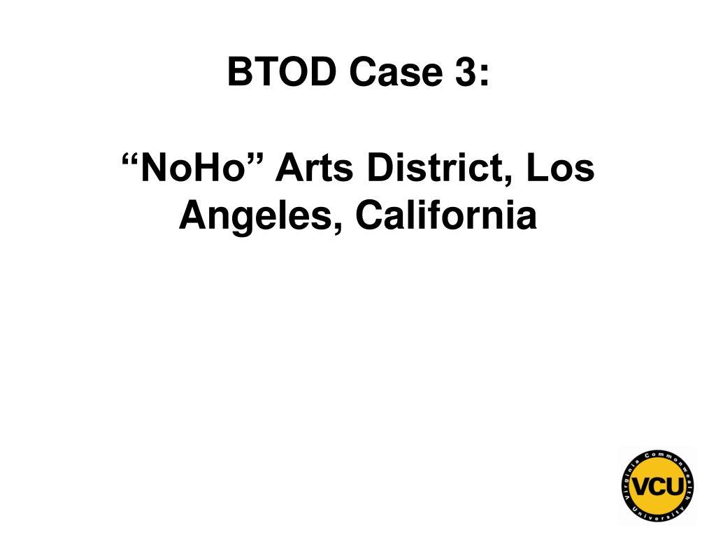 BTOD Case 3: