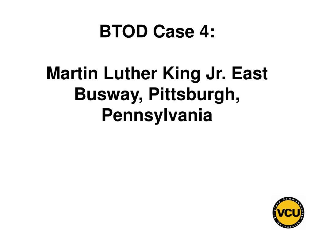 BTOD Case 4: