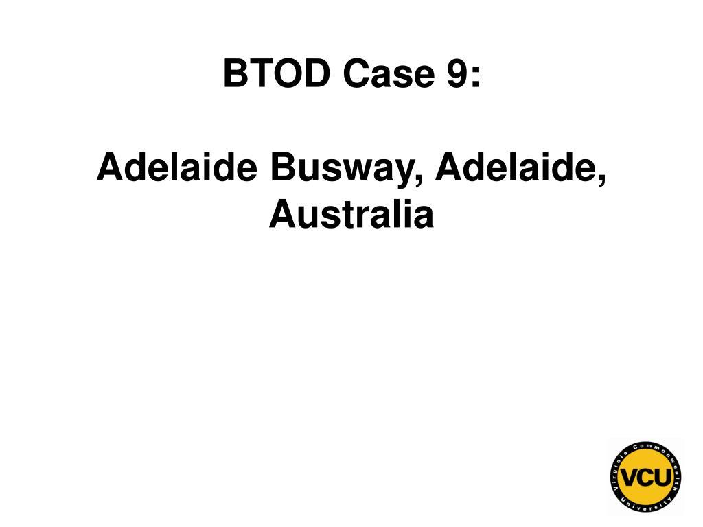 BTOD Case 9: