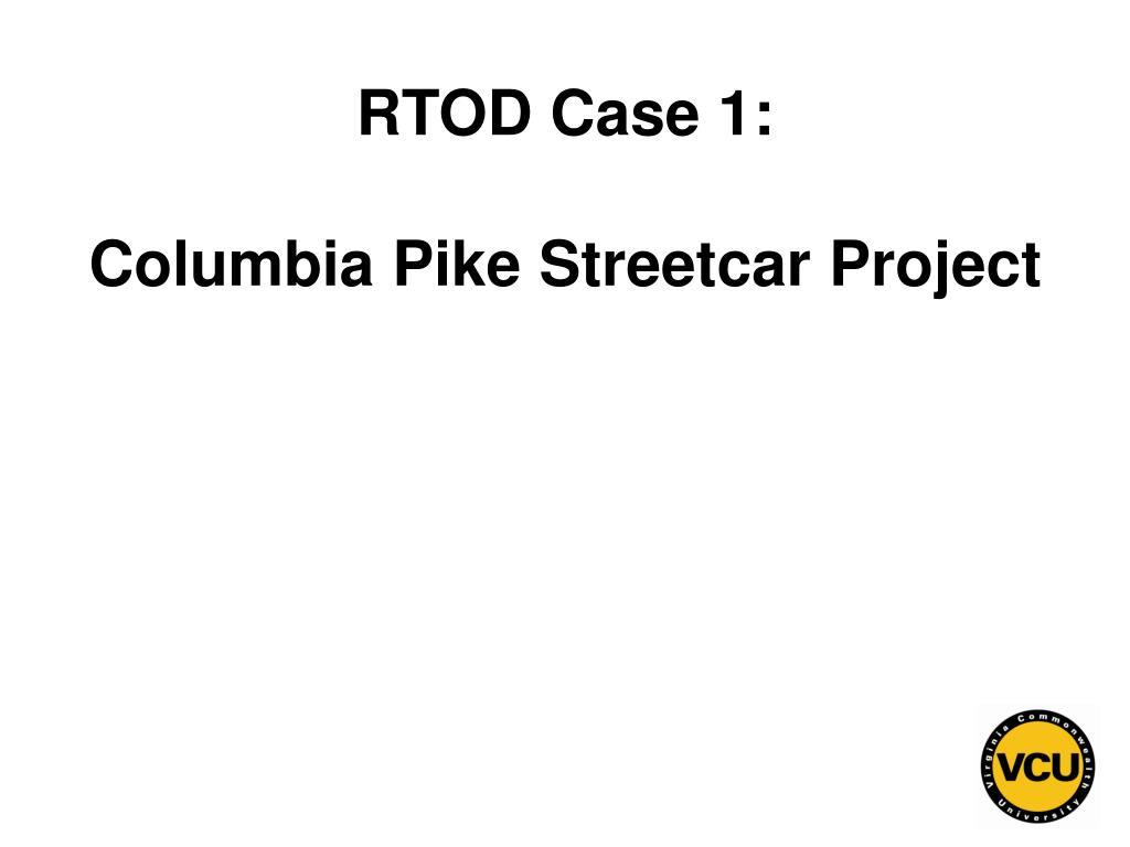 RTOD Case 1: