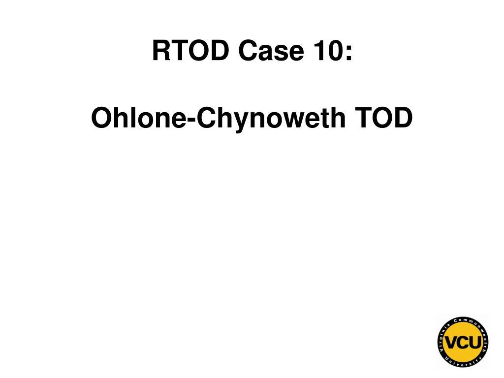 RTOD Case 10: