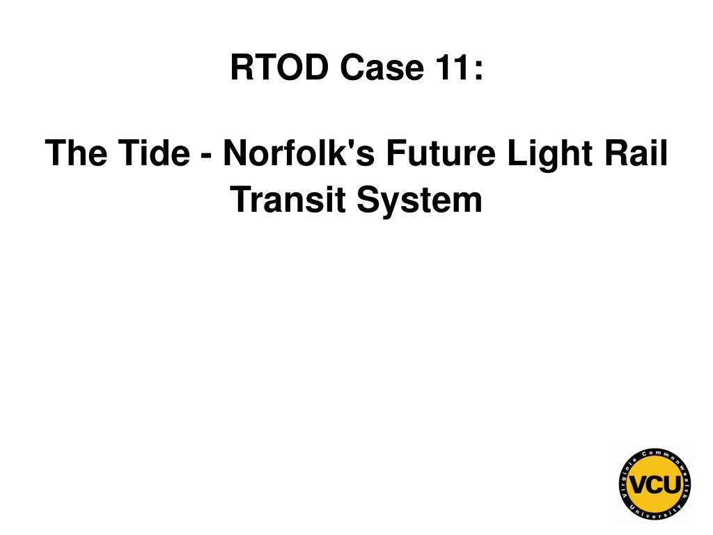 RTOD Case 11: