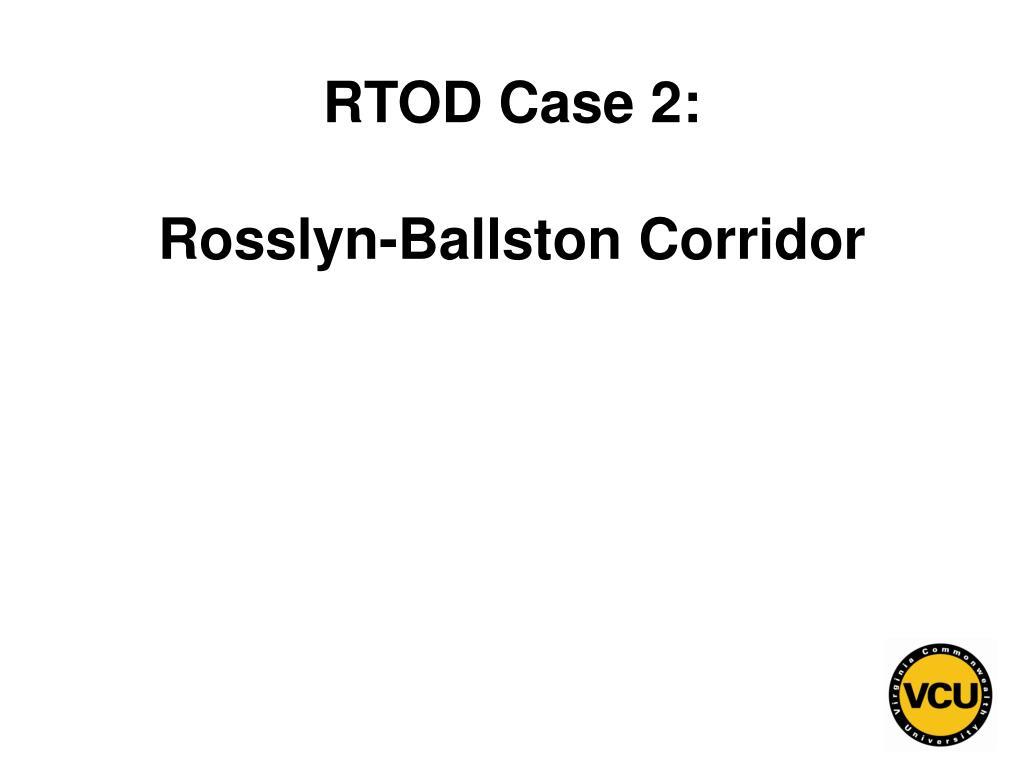 RTOD Case 2: