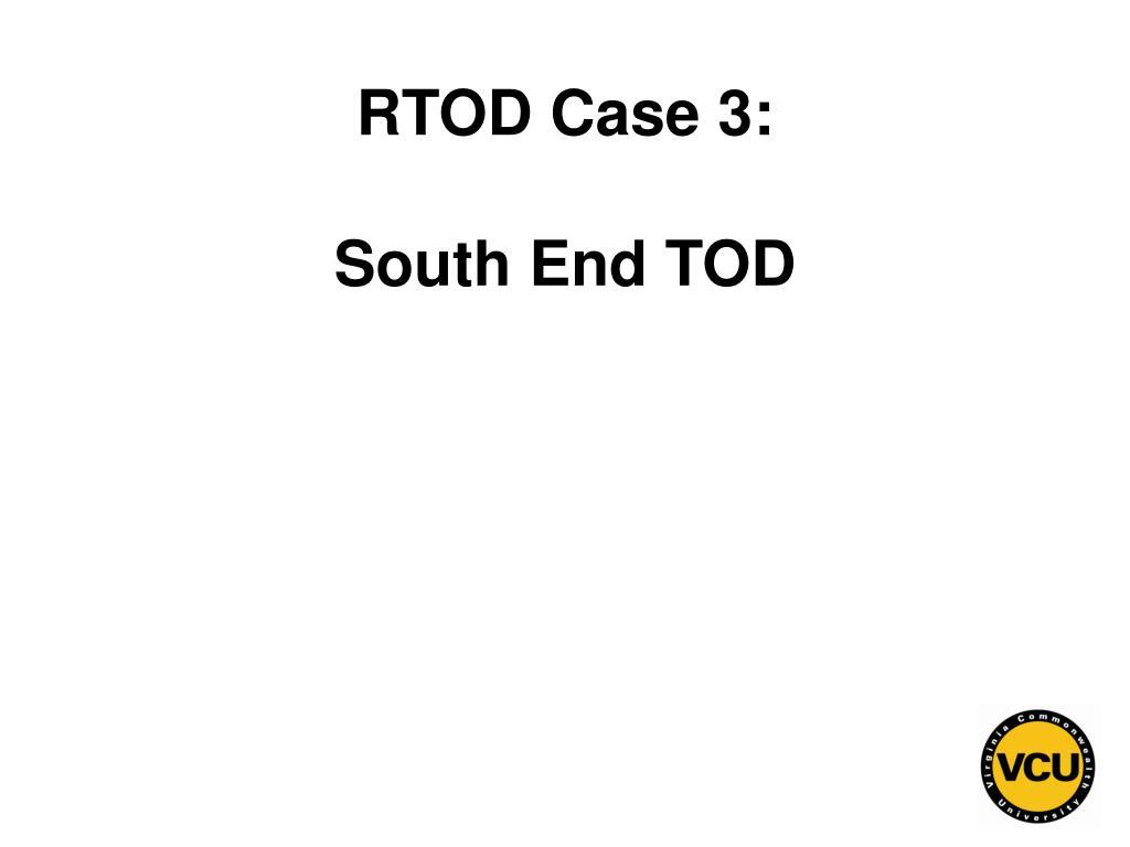 RTOD Case 3: