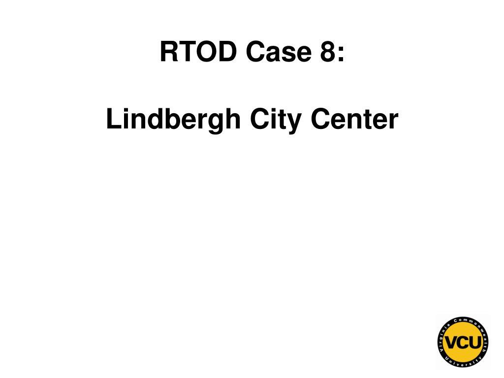 RTOD Case 8: