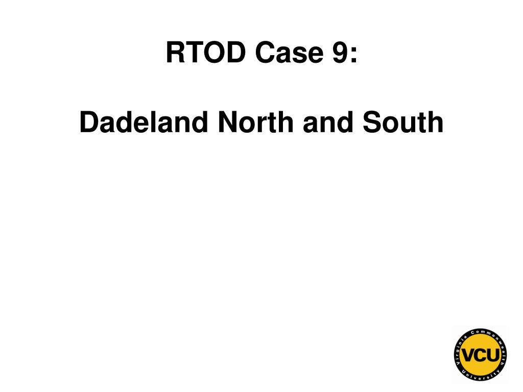 RTOD Case 9: