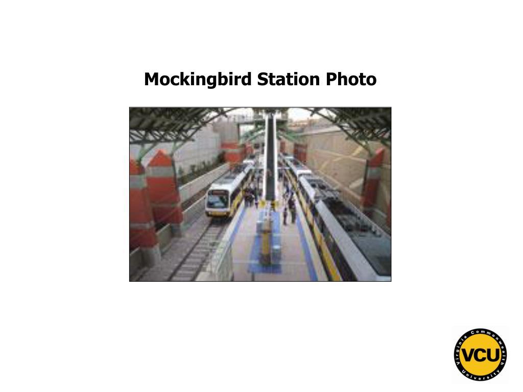 Mockingbird Station Photo