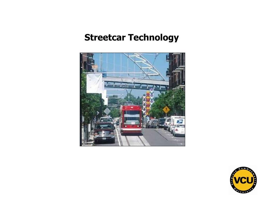 Streetcar Technology