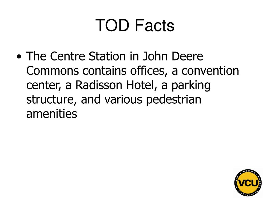 TOD Facts