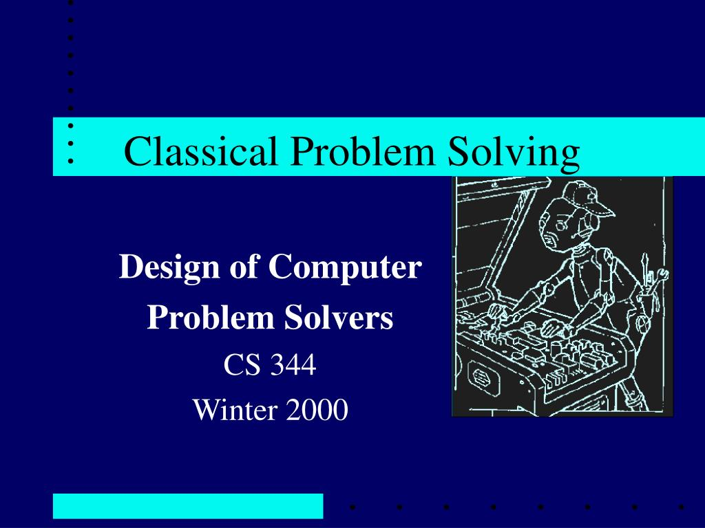 classical problem solving l.
