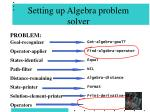setting up algebra problem solver73