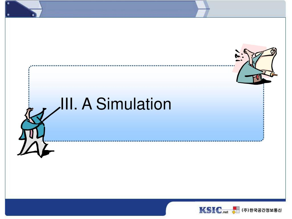 III. A Simulation