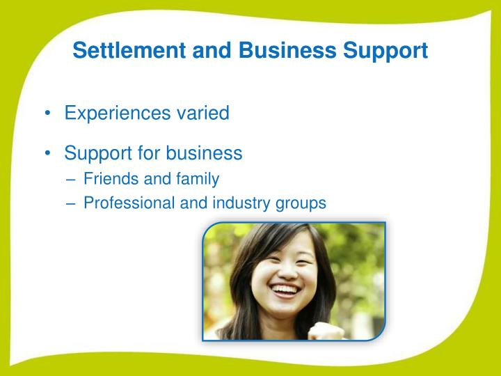 Settlement and Business Support