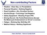 non contributing factors