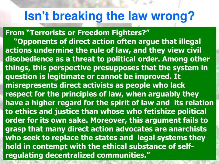 Isn't breaking the law wrong?