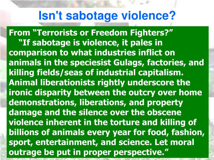 Isn't sabotage violence?