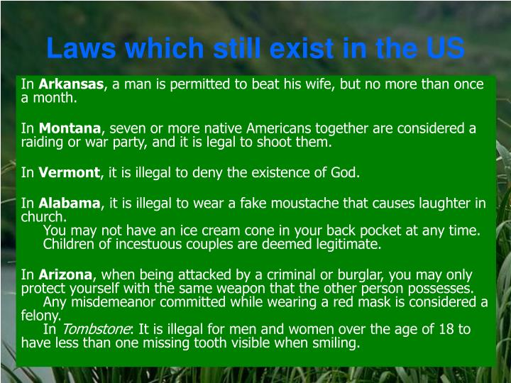 Laws which still exist in the US
