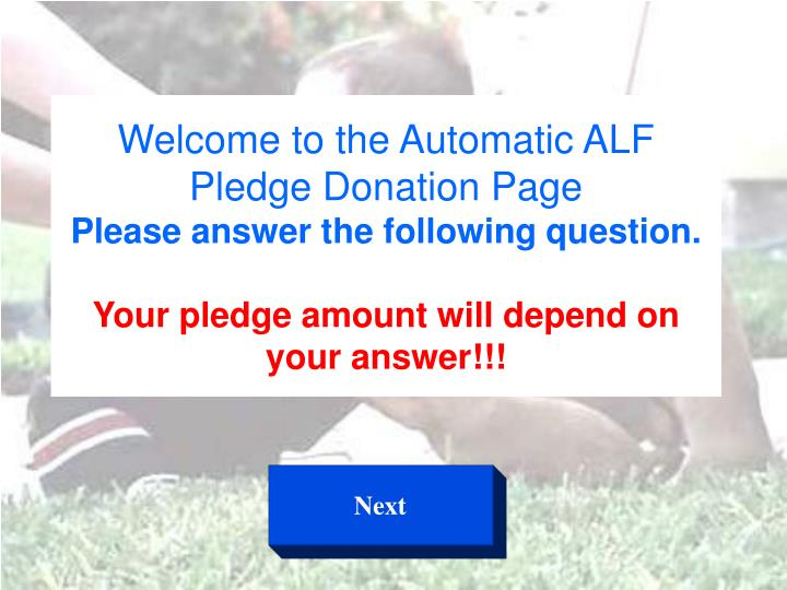 Welcome to the Automatic ALF Pledge Donation Page
