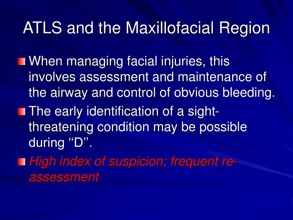 ATLS and the Maxillofacial Region