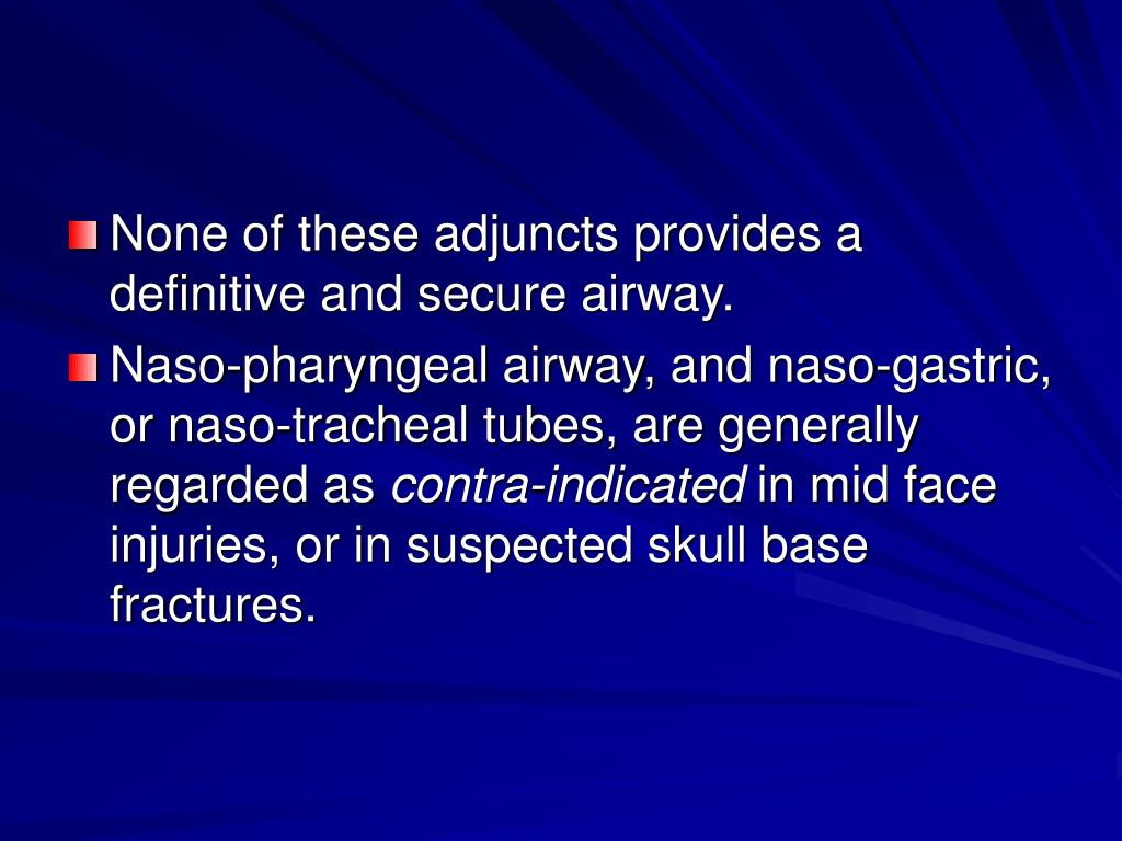 None of these adjuncts provides a definitive and secure airway.