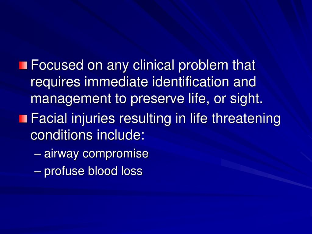Focused on any clinical problem that requires immediate identification and management to preserve life, or sight.