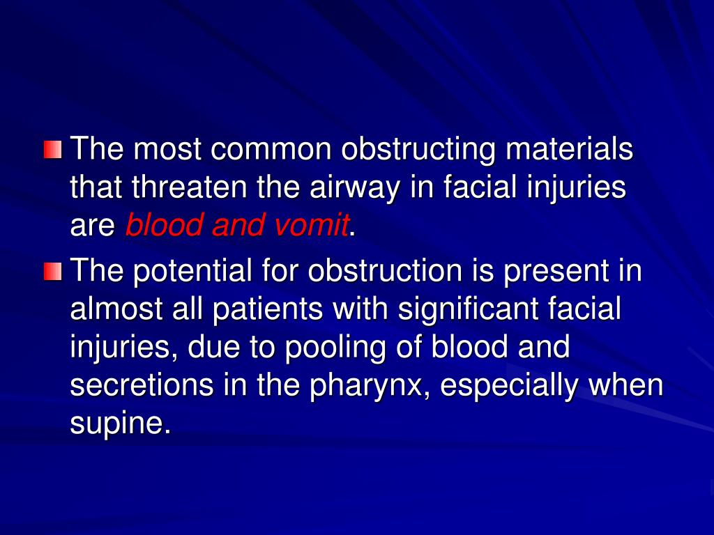 The most common obstructing materials that threaten the airway in facial injuries are