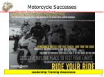 motorcycle successes