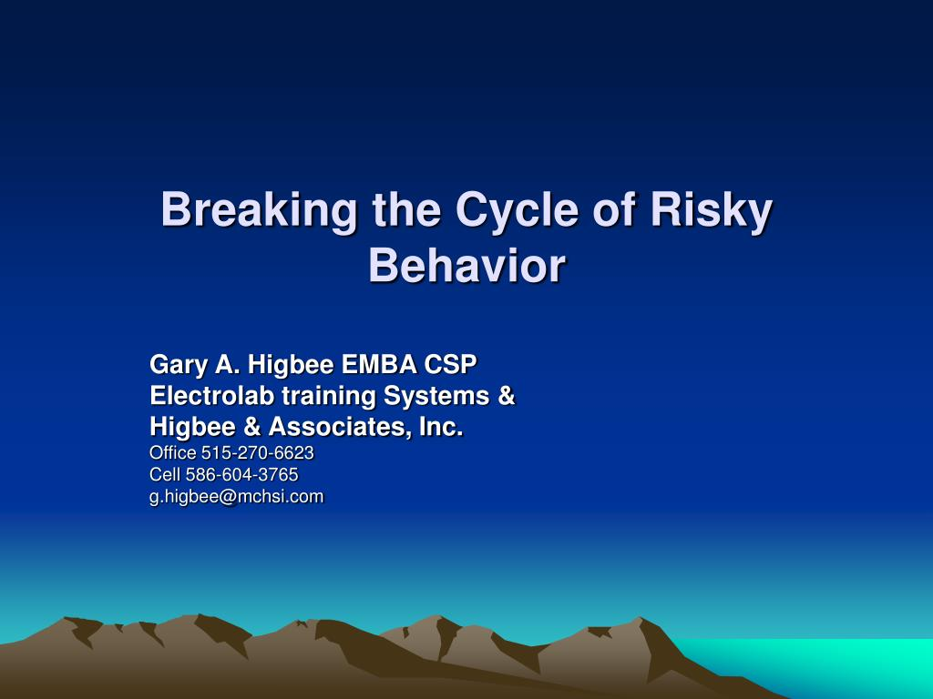 breaking the cycle of risky behavior l.