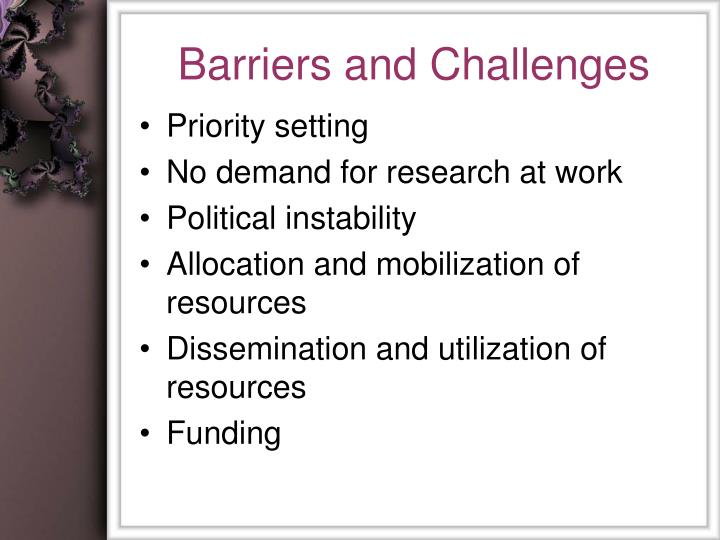 Barriers and Challenges