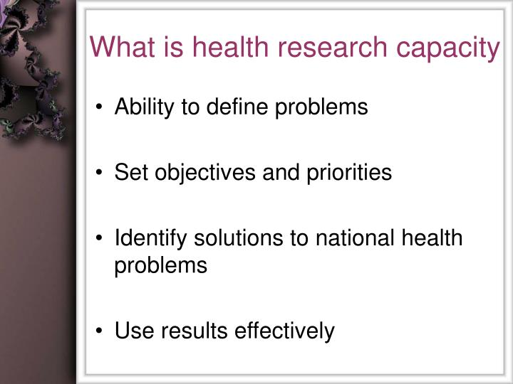 What is health research capacity