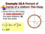 example 10 4 moment of inertia of a uniform thin hoop