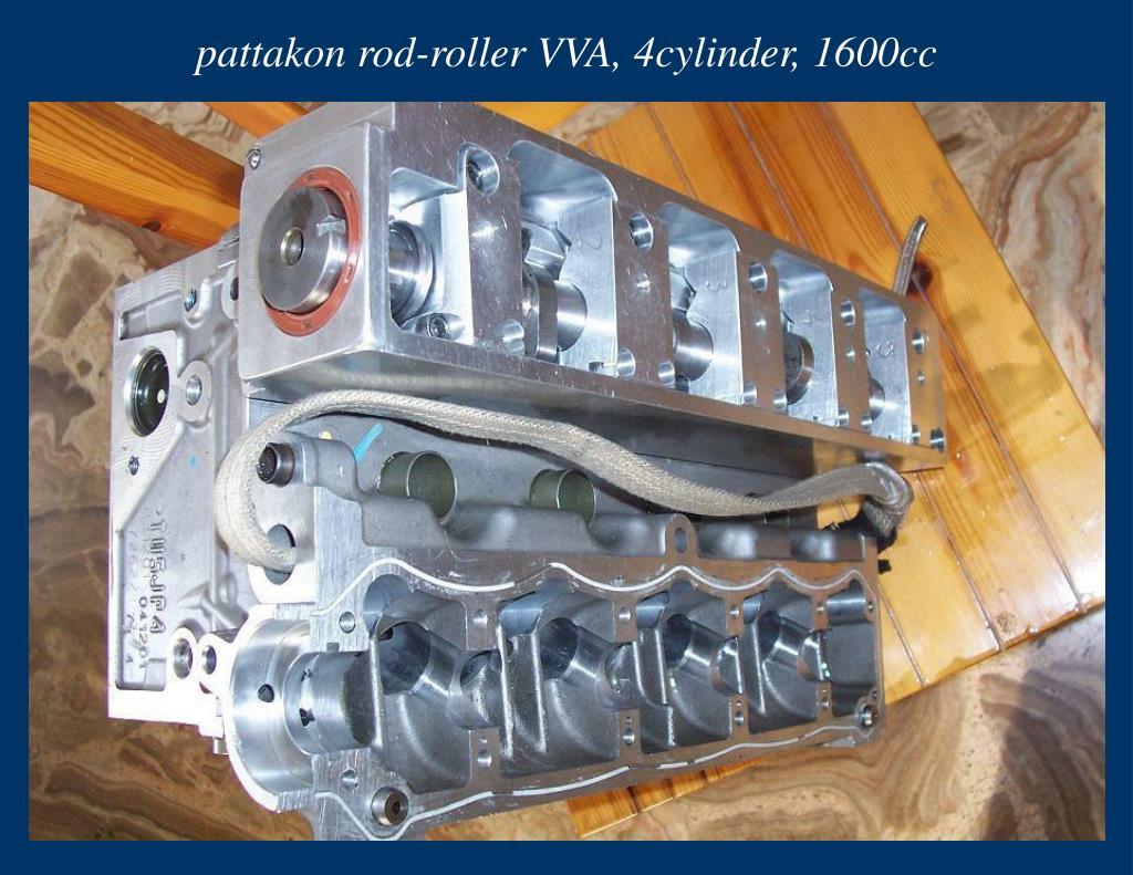 pattakon rod-roller VVA, 4cylinder, 1600cc