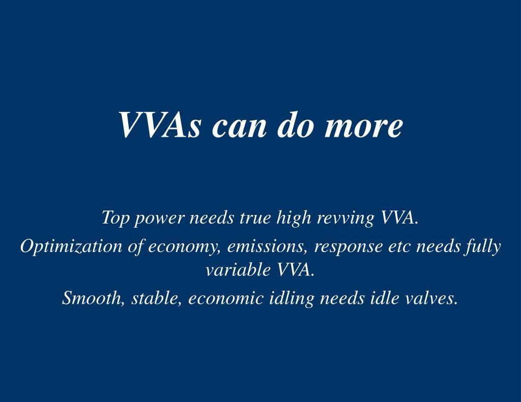 VVAs can do more