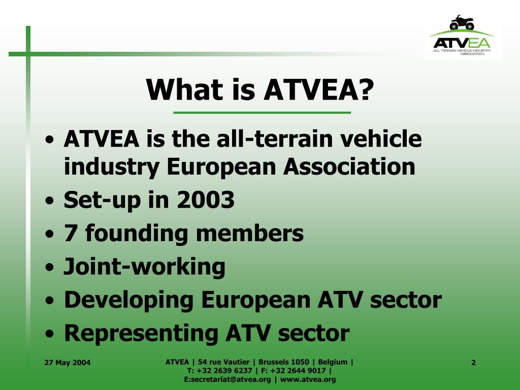 What is ATVEA?