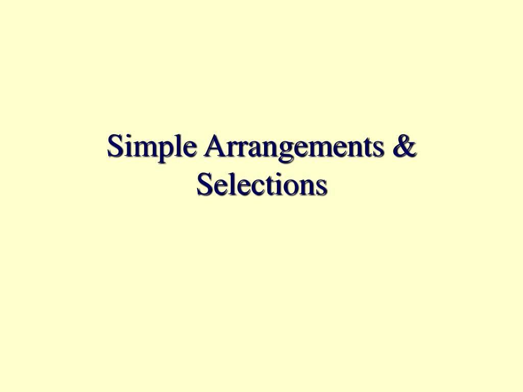 simple arrangements selections l.