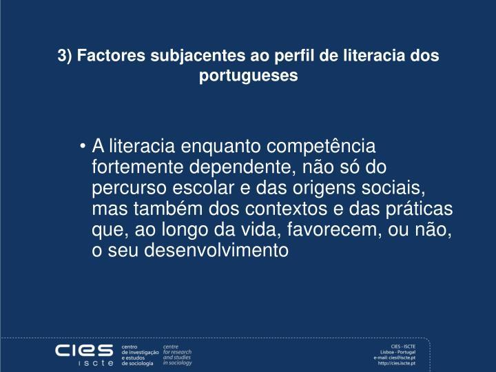 3) Factores subjacentes ao perfil de literacia dos portugueses