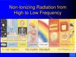 non ionizing radiation from high to low frequency