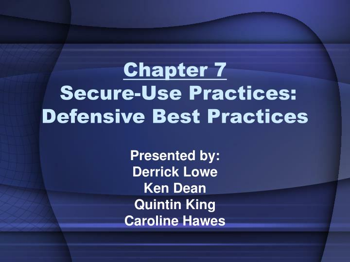 chapter 7 secure use practices defensive best practices n.