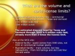 what are the volume and curie license limits